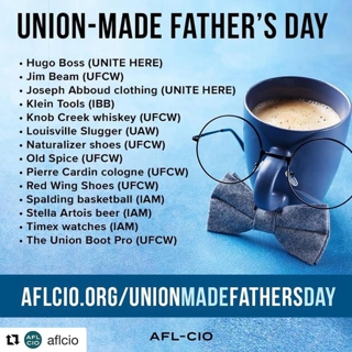 Make Father's Day Union Made!